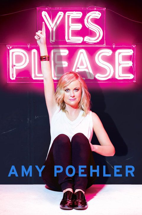 Amy Poehler's new book Yes Please